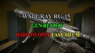 WARFACE - WAI GRAY RG-15 GUN REVIEW