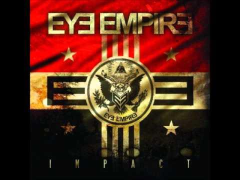 Eye Empire-Moment (HQ)