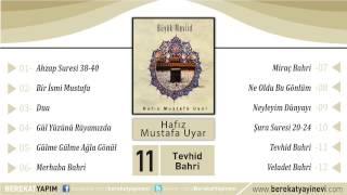 Hafız Mustafa Uyar - Tevhid Bahri