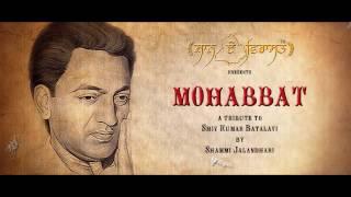 Mohabbat | A tribute to Shiv kumar batalavi by Shammi Jalandhari | Shaan-E-Virasat