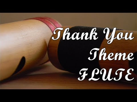 Best Flute tune from THANKYOU
