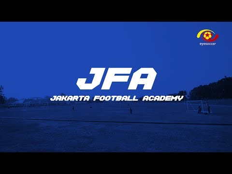 SSB PROFILE- JAKARTA FOOTBALL ACADEMY (JFA)