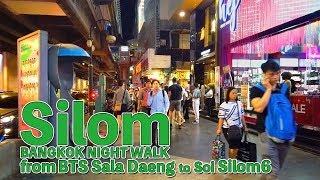 Silom Night walk / form BTS Sala Daeng to Soi Silom6