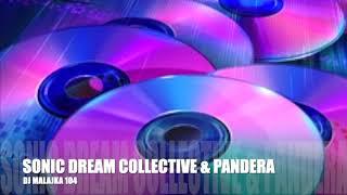 DISCO & DANCE 1995- 2005 SONIC DREAM COLLECTIVE & PANDERA ( DJ MAJAJKA 104)