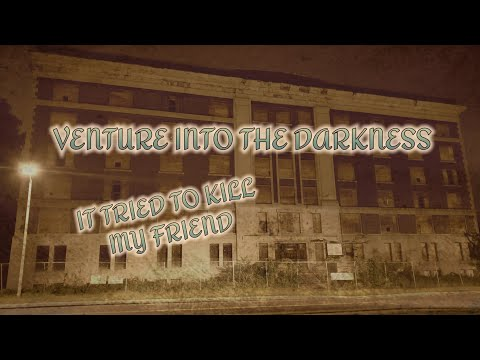 VENTURE INTO THE DARKNESS