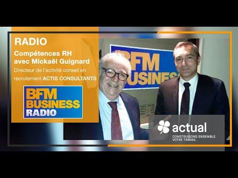 Mickaël Guignard - ACTIS Consultants - invité de Compétences RH sur BFM le 7/11/19