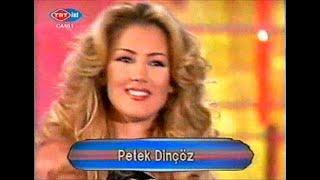 Petek Dinçöz   - Kısmetsizim - Okşa -  Foolish Casanova (Sayısal Gece 5.10.2002)