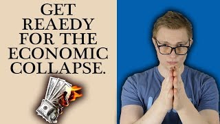 How to Get Ready for the Next Economic Collapse