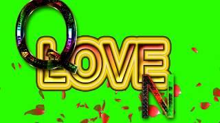 Q Love N Letter Green Screen For WhatsApp Status | Q & N Love,Effects chroma key Animated Video