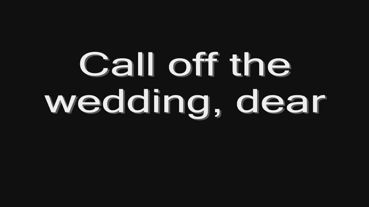 Lordi   Call Off The Wedding (lyrics) HD   YouTube