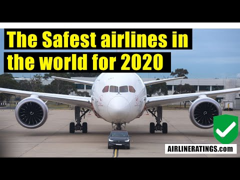 These Are The Safest Airlines In The World For 2020 By AirlineRatings.com
