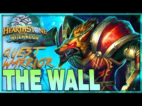 [HEARTHSTONE] WALL TO DAMAGE -  NEW Quest Warrior Control Deck Guide & Gameplay 🌟 The Witchwood