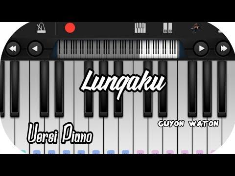 Lungaku -guyon Waton Versi Piano