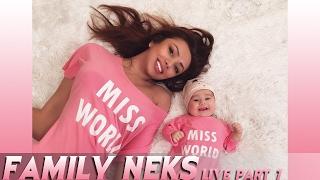 Family Neks live part 7