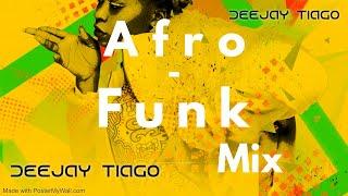 Deejay Tiago - Afro-Funk Mix Vol.2.