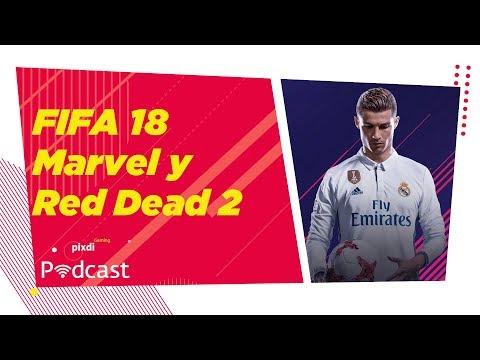 FIFA 18, Marvel vs capcom y Red Dead Redemption 2 - Pixdi gaming Podcast