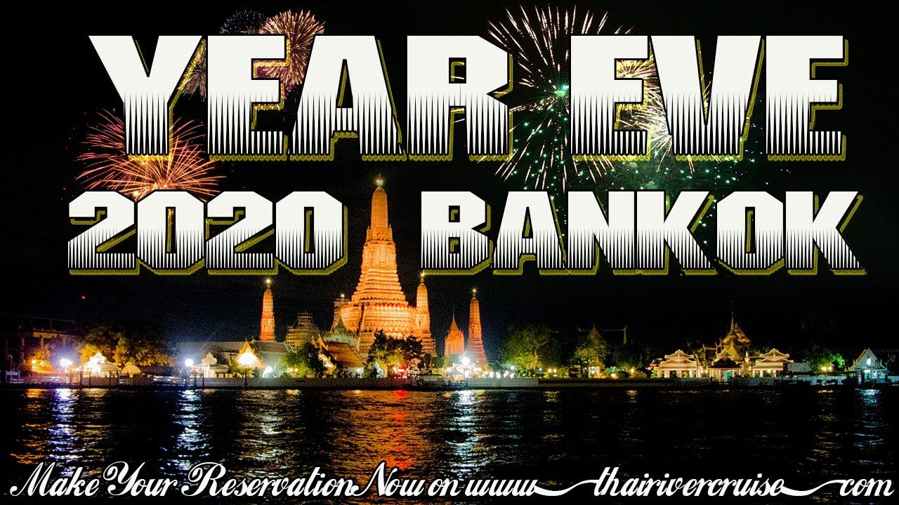 Best Place in Thailand for New Year EVE 2019 Bangkok - YouTube