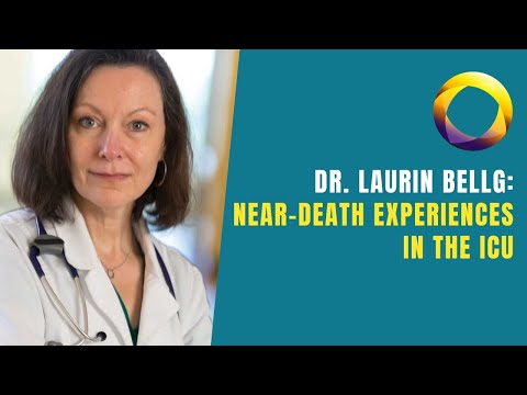 Laurin Bellg - Near-Death Experiences in the ICU