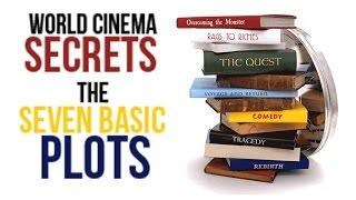 World Cinema Secrets | the SEVEN basic plots