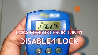 Cara Perbaiki Error Disable4 Lock Token Bca