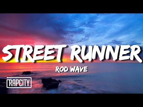 Rod Wave – Street Runner (Lyrics)