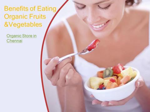 Benefits of Eating Organic Fruits & Vegetables