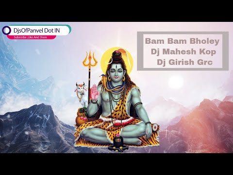 Bam Bam Bholey (Sound Check) Dj Mahesh Kop Girish Grc || Mahashivratri Special ||