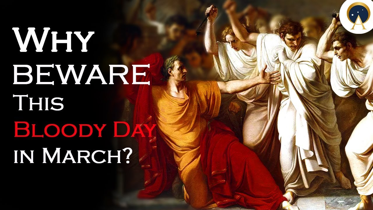 Shakespeare says to beware the Ides of March, but only if you're ...