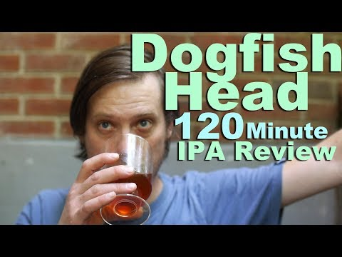 Dogfish Head 120 Minute IPA Beer Review.  Like Hopslam Crossed With Steel Reserve.