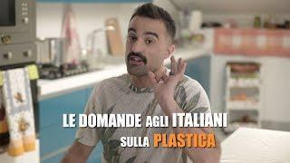 Le domande agli ITALIANI sulla PLASTICA