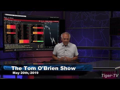 May 20th, Tom O'Brien Show on TFNN - 2019