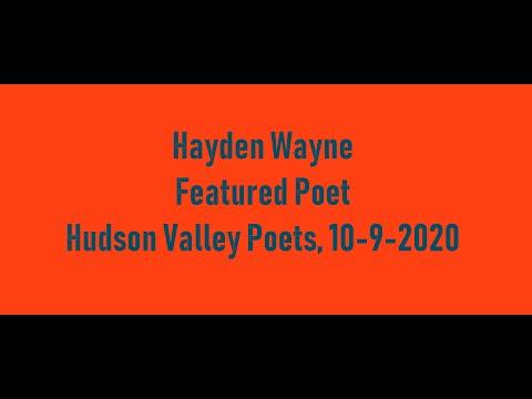 01 Hayden Wayne, Featured Poet, Hudson Valley Poets, 10-9-2020