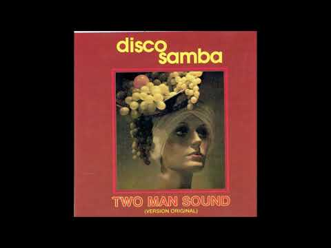 DISCO SAMBA  ( TWO MAN SOUND )