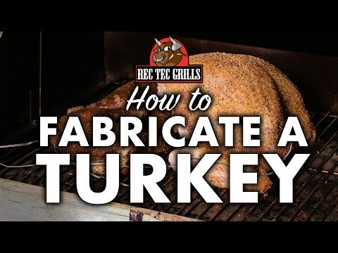 How to Fabricate a Turkey | REC TEC Grills