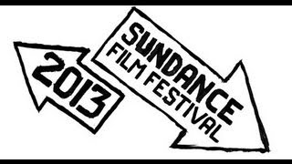 Sundance 2013 Special Pt.1: Anita, A River Changes Course & Which Way Is The Front Line From Here?
