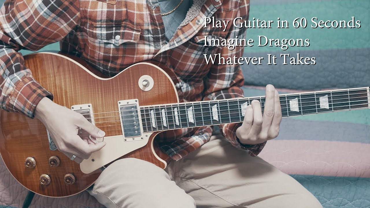 Imagine Dragons Whatever It Takes Guitar Coverguitar Lesson