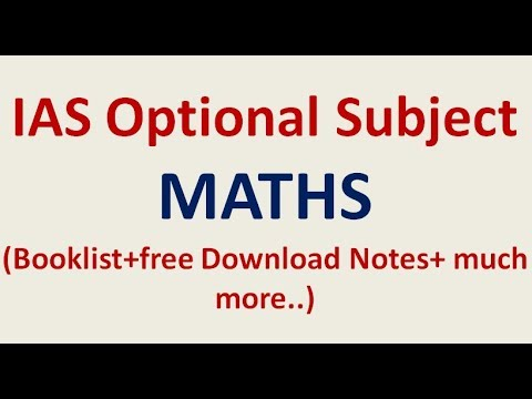 IAS Optional= How to Approach MATHEMATICS as an Optional Subject in UPSC  Exam