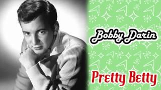 Bobby Darin - Pretty Betty