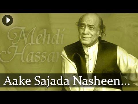 Aake Sajjada Nasheen - Mehdi Hassan - Top Ghazal Songs