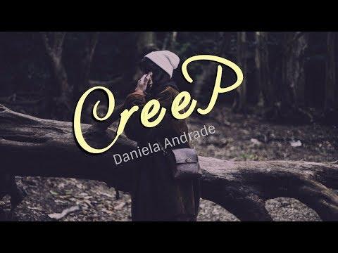 Creep  -Daniela Andrade (Lyrics)