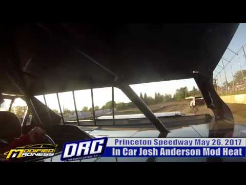 In Car Josh Anderson 5/26/17 IMCA Mod Heat Princeton Speedway