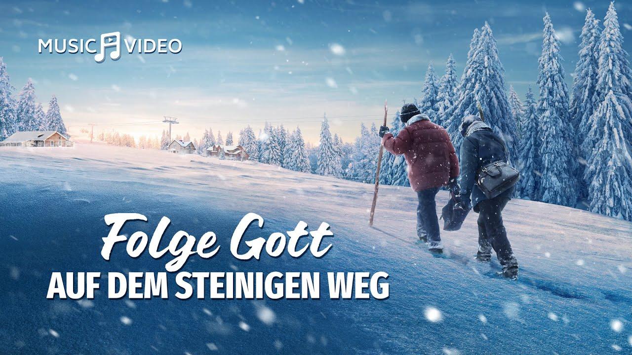 """Christliche Lied (2018)   """"Folge Gott auf dem steinigen Weg""""   Das Kreuz ist meine Herrlichkeit"""