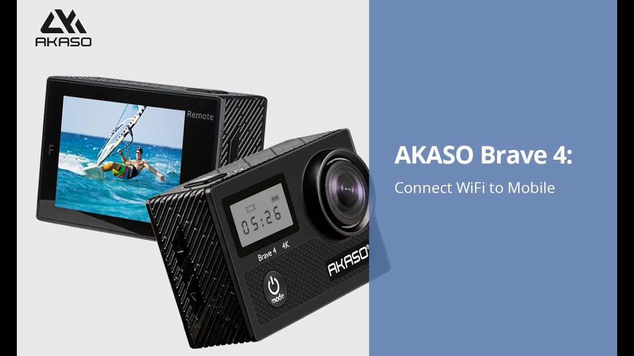 AKASO Brave4 Action Camera Troubleshooting : How to connect wifi to mobile