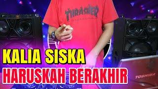 Download DJ PUTIK YANG SEDANG BERBUNGA - (Haruskah Berakhir Kalia Siska) REMIX ENAK BUKAN DJ KENTRUNG