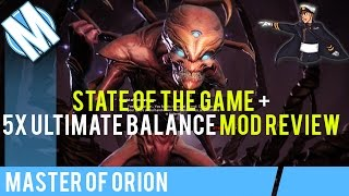 MASTER OF ORION | 5x ULTIMATE BALANCE MOD REVIEW + STATE OF THE GAME DISCUSSION w/ SABOUTS!