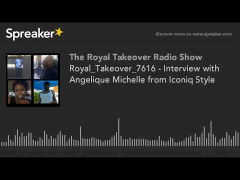 Royal_Takeover_7616 - Interview with Angelique Michelle from Iconiq Style (part 3 of 5, made with Sp