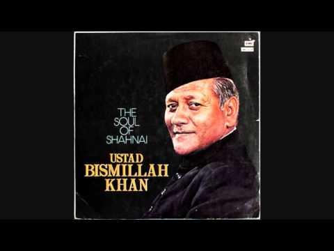 Bismillah Khan  The Soul of Shahnai ( Full Album )