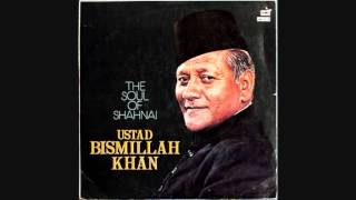 Bismillah Khan  The Soul of Shahnai ( Full Album )