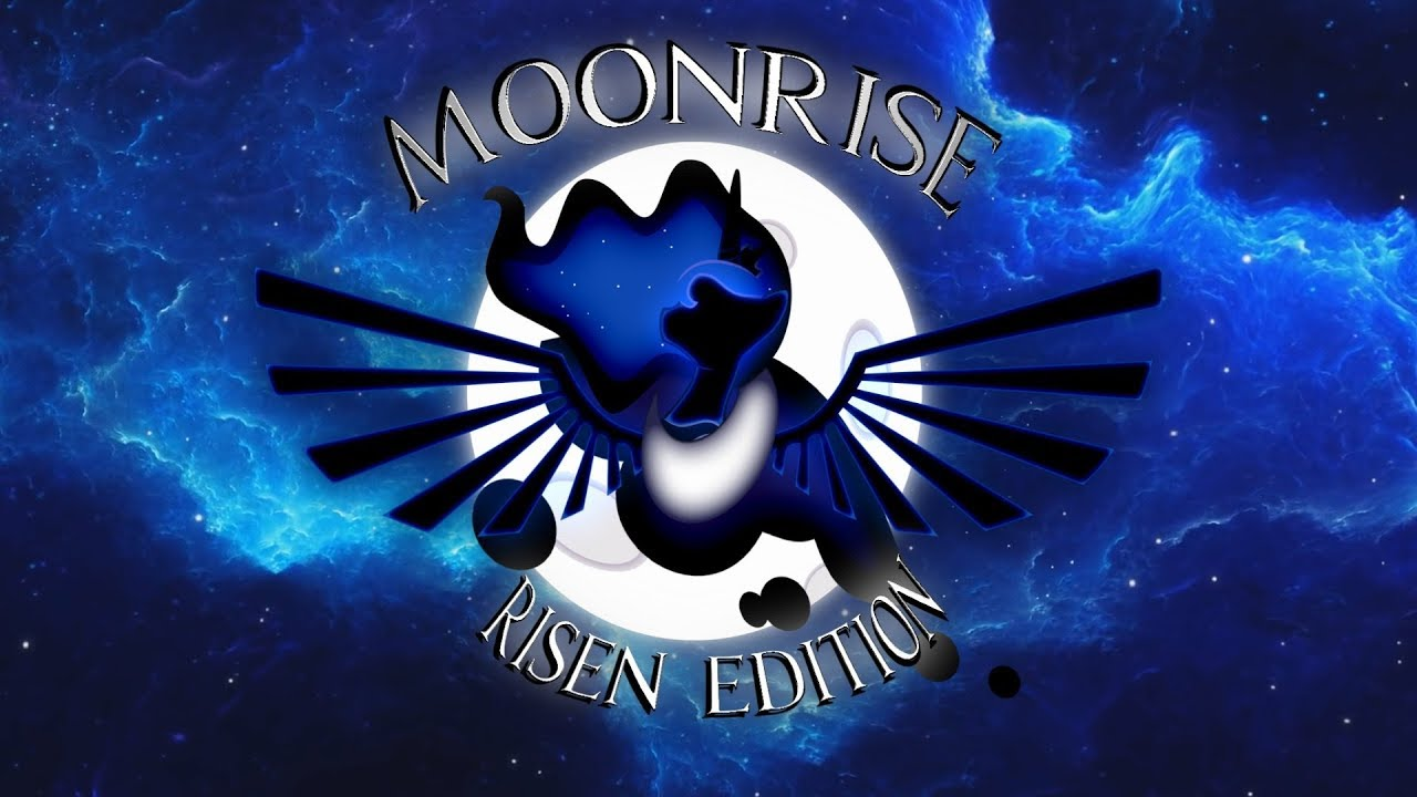 [MLP Mega PMV] Moonrise +Risen Edition+