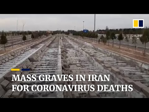 Mass graves in Iran for deceased coronavirus patients